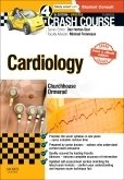 Crash Course Cardiology Updated Print + eBook edition, 4th ed.