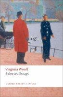 Selected Essays (Oxford World´s Classics New Edition)