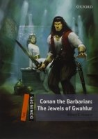 Dominoes Second Edition Level 2 - Conan the Barbarian: The Jewels of Gwahlur + MultiRom Pack