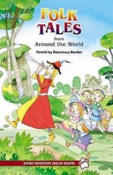 Oxford Progressive English ReadersLevel Starter Folk Tales From Around the World - Rosemary Border