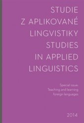 Studie z aplikované lingvistiky 2014 -special - Studies in Applied Linguistics. Special issue: Teaching and learning foreign languages