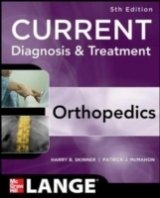 CURRENT Diagnosis & Treatment in Orthopedics, 5th Ed.