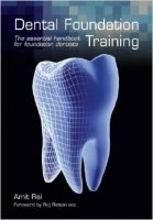 Dental Foundation Training, 1th new ed.