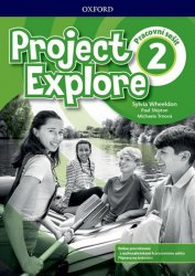 Project Explore 2 Workbook (CZEch Edition) - Sylvia Wheeldon