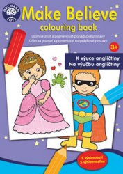 Make Believe colouring book - K výuce angličtiny 3+