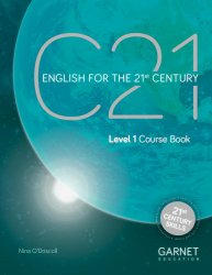 C21 - 1 English for the 21st Century Coursebook (and downloadable audio) - Nina O'Driscoll