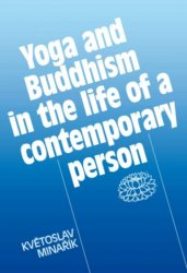 Yoga and Buddhism in the life of a contemporary person - Květoslav Minařík [E-kniha]