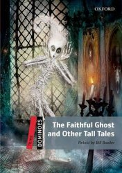 Dominoes 3 The Faithful Ghost and Other Tall Tales with Audio Mp3 Pack (2nd) - Bill Bowler