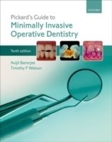 Pickard´s Guide to Minimally Invasive Operative Dentistry