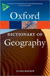 OXFORD DICTIONARY OF GEOGRAPHY 4th Edition (Oxford Paperback Reference)