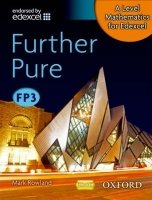 A Level Mathematics for Edexcel: Further Pure FP3