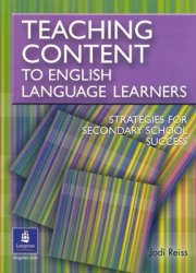 Teaching Content to English Language Learners - Jodi Reiss
