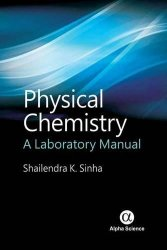 Physical Chemistry: A Laboratory Manual