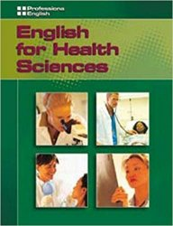 PROFESSIONAL ENGLISH: ENGLISH FOR HEALTH SCIENCES STUDENT´S BOOK + AUDIO CD