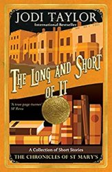 The Long and the Short of it - Jodi Taylor