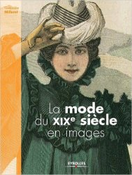 La Mode Du Xixe Siecle en Images