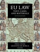EU Law: Text, Cases and Materials, 5th. Ed.
