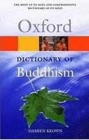OXFORD DICTIONARY OF BUDDHISM (Oxford Paperback Reference)