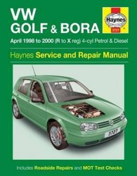 VW Golf & Bora Petrol & Diesel (April 98 - 00) Haynes Service and Repair Manuals - kolektiv autorů