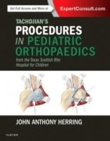 Tachdjian's Procedures in Pediatric Orthopaedics