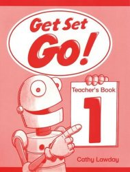 Get Set Go! 1 Teacher´s Book - Cathy Lawday