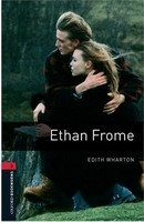 OXFORD BOOKWORMS LIBRARY New Edition 3 ETHAN FROME AUDIO CD PACK