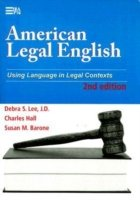 American Legal English Using Language in Legal Contexts