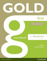 Gold First 2015 CourseBook w/ MyEnglishLab Pack - Jan Bell