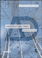 Architecture Timed : Designing with Time in Mind