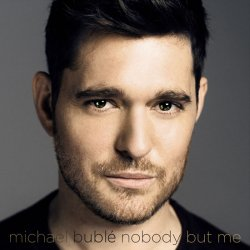 Michael Bublé: Nobody but me (Black vinyl) LP - Michael Bublé