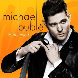 Michael Bublé: To be loved LP - Michael Bublé