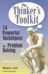 The Thinker´s Toolkit - Morgan D. Jones