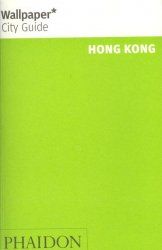 Hong Kong Wallpaper City Guide - The fast-track guide for the smart traveller