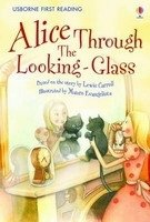 USBORNE FIRST READING LEVEL 2: ALICE THROUGH THE LOOKING-GLASS
