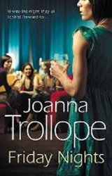 Friday Nights - Joanna Trollopeová