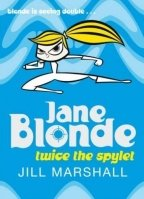 JANE BLONDE 3 TWICE THE SPYLET