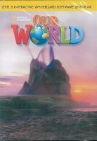 OUR WORLD Level 6 INTERACTIVE WHITEBOARD SOFTWARE (DVD-ROM)