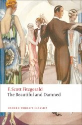 THE BEAUTIFUL AND DAMNED (Oxford World´s Classics New Edition)