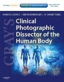 Gray´s Clinical Photographic Dissector of Human Body