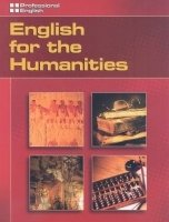 PROFESSIONAL ENGLISH: ENGLISH FOR HUMANITIES STUDENT´S BOOK