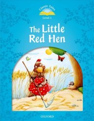 Classic Tales 1 The Little Red Hen Audio (2nd) - Sue Arengo