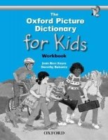 THE OXFORD PICTURE DICTIONARY FOR KIDS WORKBOOK