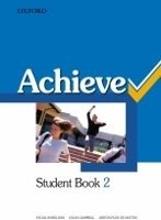 ACHIEVE 2 STUDENT´S PACK (Student´s Book, Workbook, Skills Book)