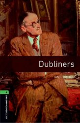 Oxford Bookworms Library 6 Dubliners (New Edition) - James Joyce