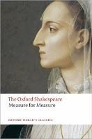 Measure for Measure (Oxford World´s Classics New Edition)