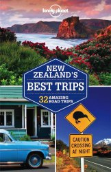 Lonely Planet New Zealand's Best Trips 1.