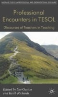 Professional Encounters in TESOL Discourses of Teachers in Teaching