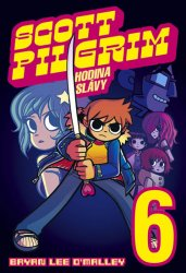 Scott Pilgrim 6 - Hodina slávy - Bryan Lee O'Malley
