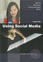 Delta Business Communication Skills: Using Social Media With Audio Cd
