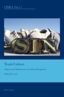Trash Culture Objects and Obsolescence in Cultural Perspective